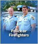 Police or Firefighters